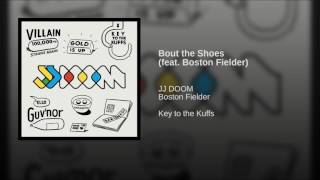 Bout the Shoes (feat. Boston Fielder)