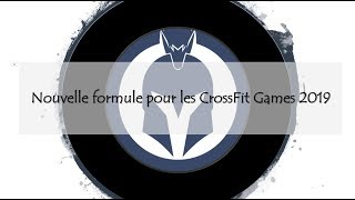 VLOG - Changements à venir aux CrossFit Games 2019