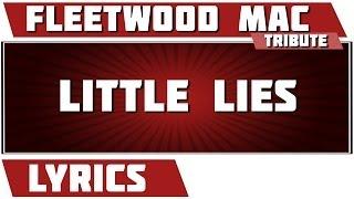 Little Lies   Fleetwood Mac Tribute   Lyrics