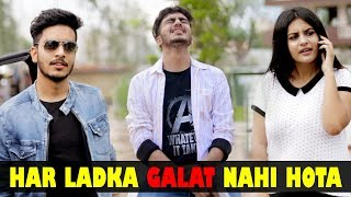 BOYS ARE NOT ALWAYS WRONG || Rachit Rojha