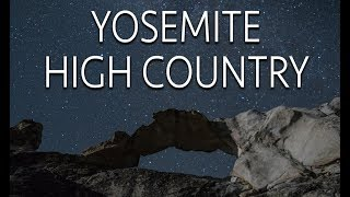 2 Days in Yosemite High Country: Unicorn Peak, Fly Fishing & North Dome