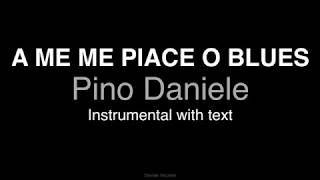 A ME ME PIACE O BLUES - BASE CON TESTO - Pino Daniele