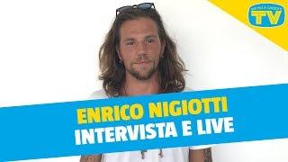 Enrico Nigiotti   Complici, Campari Soda E L'amore è   Live A Sorrisi