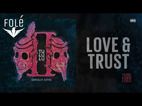 Shaolin Gang - Love and Trust