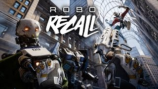 Robo Recall Gameplay First Mission