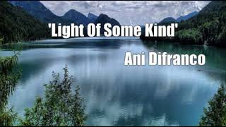 'Light Of Some Kind' (Ani Difranco Cover)