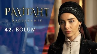 Payitaht Abdulhamid episode 42 with English subtitles Full HD