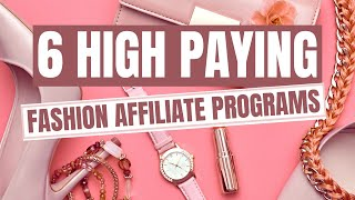Fashion Affiliate Programs | 6 High Fashion Affiliate Programs For Bloggers