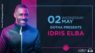 Gotha Presents Idris Elba
