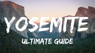 Yosemite National Park: Best Places to Visit 4K