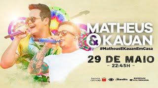 Matheus & Kauan - Live #MatheusEKauanEmCasa 3 - #FiqueEmCasa e Cante #Comigo  Se inscreva no canal : https://bit.ly/canalmek  Clique e ouça aqui: https://umusicbrazil.lnk.to/10AnosNaPraiaVol2  Playlists com o melhor do Sertanejo e do Matheus & Kauan: https://bit.ly/mekasmelhores   SIGA MATHEUS E KAUAN:  http://matheusekauan.com.br  https://www.facebook.com/matheusekauan  https://www.instagram.com/matheusekauan  https://twitter.com/matheusekauan  #MKBrahmaLive  Sua Brahma gelada sem sair de casa: https://bit.ly/brahmacomze  ESTE CONTEÚDO É DESTINADO A MAIORES DE 18 ANOS.
