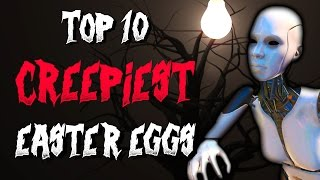 Top 10 Creepiest Video Game Easter Eggs!
