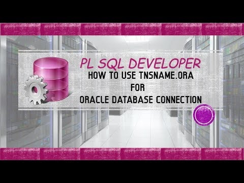 pl sql developer – connect to oracle 12c database using pl sql developer with tnsnames.ora