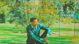 Dobby Dobson - Strange (Full Album) | Pama Records