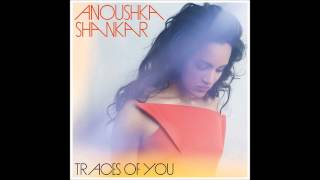 Anoushka Shankar - Unsaid (Traces Of You) ft. Norah Jones
