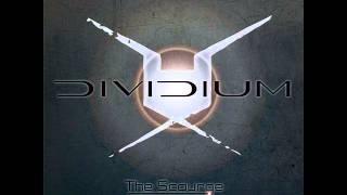 Dividium - The Indifference of Good Men