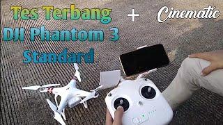 Tes Terbang Drone DJI Phantom 3 Standard+cinematic..