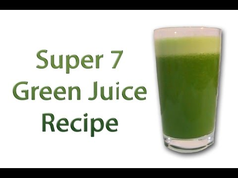 Video Super 7 Green Juice Recipe – Health & Healing – Heal yourself daily with the Best Fresh Raw Juices