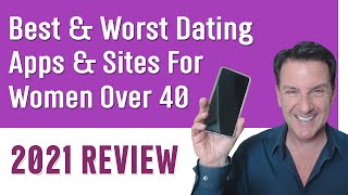 Best & Worst Dating Apps & Sites (For Women Over 40) 2021 Review