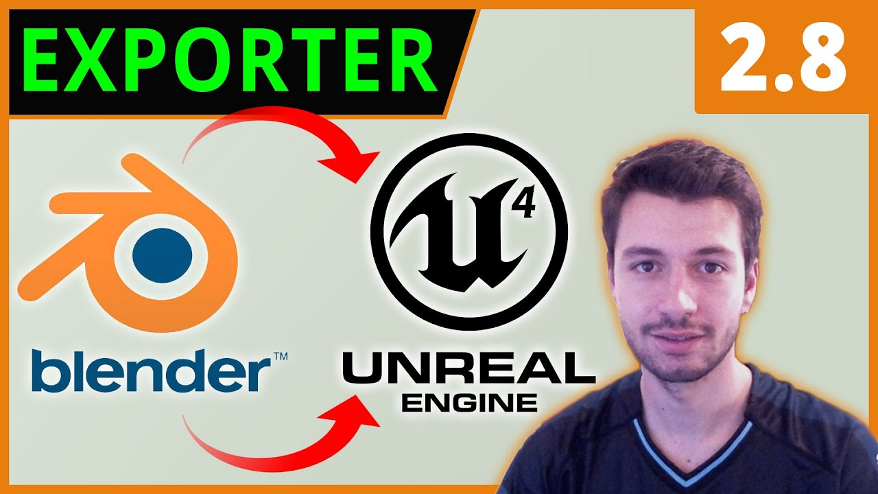 EXPORTER DE BLENDER A L'UNREAL ENGINE 4 | Blender 2.8 [TUTO FR]