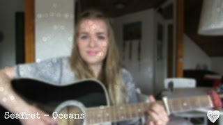 Seafret - Oceans [Cover]