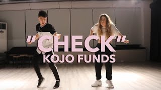 "Kojo Funds   ""Check"" (with Raye) Dance 