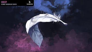 KSHMR - Creep (Radiohead Cover) (FREE DOWNLOAD)