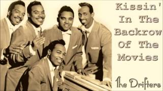 The Drifters - Kissin' in the Backrow of the Movies