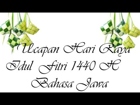 Ucapan Selamat Hari Raya Idul Fitri 1440 H Bahasa Jawa Nusagates