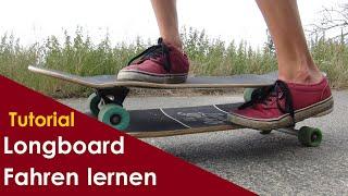 Longboard Fahren lernen - Richtig Stehen, Pushen und Lenken | Longboard Anfänger Tutorial