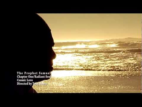 Cosmic Love by the Prophet Samuel
