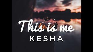 Kesha - This is me(Lyrics)