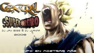 Central Rock - Super Retro 2008 - Dj Javi Boss & Dj Juanma