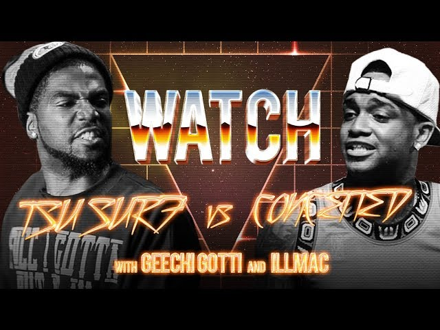 WATCH: TSU SURF vs CONCEITED with GEECHI GOTTI and ILLMAC