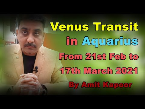 Venus Transit in Aquarius From 21st Feb to 17th March2021 For All Ascendant By #ASTROLOGERAMITKAPOOR