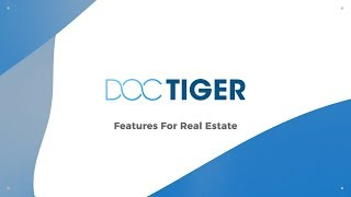 Doctiger Real Estate Industry Leading Features