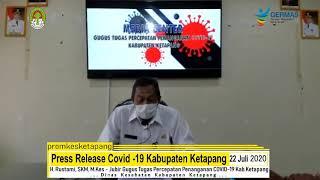 Press Release Covid -19 Kabupaten Ketapang (22 Juli 2020)