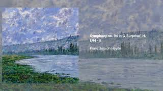Symphony no. 94 in G major 'Surprise', H. I:94