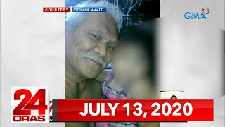 24 Oras Express: July 13, 2020 [HD]