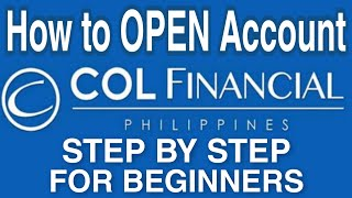 How to Open An Account in COL Financial Updated