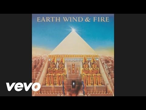Earth, Wind & Fire - Be Ever Wonderful (Audio)