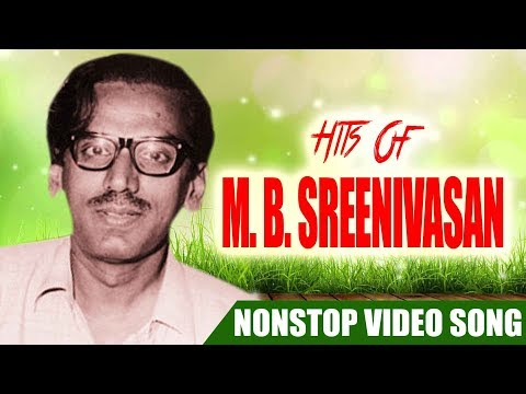 M B Sreenivasan Hits Malayalam Non Stop Movie Songs K  J  Yesudas,S