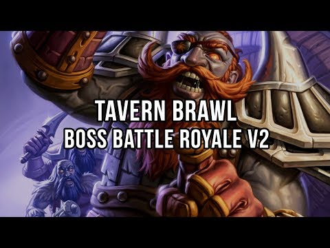 Tavern Brawl - Boss Battle Royale v2