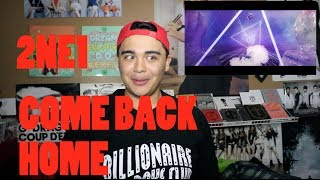 2NE1 - COME BACK HOME MV Reaction [JRE EDITION]