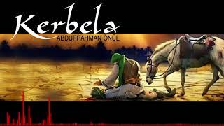 Abdurrahman Önül - Kerbela