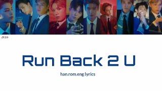 NCT 127   Run Back 2 U [Han.Rom.Eng Color Coded Lyrics]