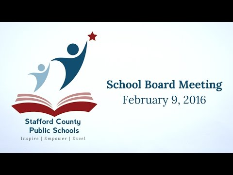 School Board Meeting | February 9, 2016 | Stafford County Public Schools