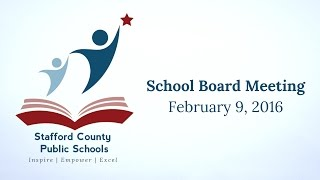 School Board Meeting | February 9, 2016 | Stafford County Public Schools