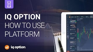 IQ Option - how to use