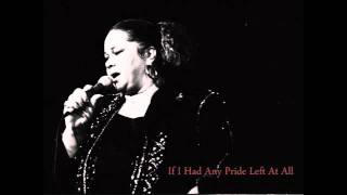 Etta James - If I Had Any Pride Left At All